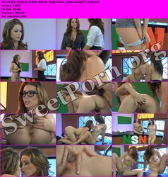 Heather Vandeven Heather Vandeven & Emily Addison - Naked News - (Danni.com)(2011-12-30) Thumbnail